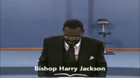 Faith_ Upon Further Examination Part 2 - Bishop Harry Jackson.mp4