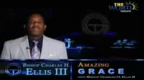Bishop Charles Ellis III, Growing In Grace