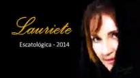 Lauriete  Escatologica 2014