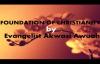 Foundation of Christianity by Evangelist Akwasi Awuah