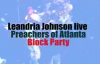 Leandria Johnson Better Days Preachers of Atlanta Block Party.flv