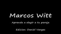 Marcos Witt  Aprende a Elegir Completo