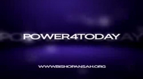 Power4Today With Bishop E.O. Ansah.flv