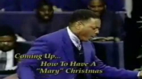 Creflo Dollar - How To have A Merry Christmas (Dec 1997)