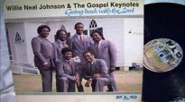 I Can't Turn Around (Vinyl LP) - Willie Neal Johnson & The Gospel Keynotes.flv