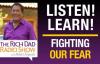 Fighting Our Fear LEGACY SHOW -Robert Kiyosaki.mp4