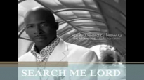 Ricky Dillard & New G-Search Me Lord.flv