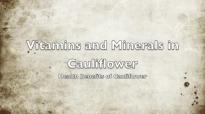 Vitamins and Minerals in Cauliflower  Health Benefits of Cauliflower