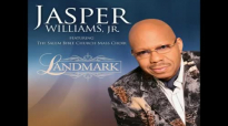 Jasper Williams, Jr. Featuring The Salem Bible Church Mass Choir-In His Presence.mp4