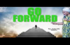 (NEW) Go forward - Rev Funke Felix Adejumo.mp4
