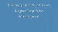 Evangelist MS Mpungose  Izwi Legazi p2