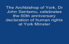 Archbishop of York speaks at Human Rights Declaration anniversary. Part One.mp4