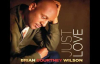 Simply Redeemed - Brian Courtney Wilson, Just Love.flv