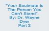 Wayne Dyer - Soulmates Part 2.mp4
