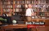 Bob Proctor Talks About Thinking Into Results.mp4
