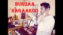 BURQAA NAGAAKOO_ DAWIT MORKA.mp4