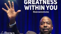 MAKE A STAND WITH YOUR LIFE (Les Brown Classics).mp4