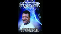 Dr Mensa Otabil THE DOMINION MANDATE 1.mp4