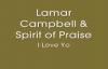 Lamar Campbell- I Love You.flv