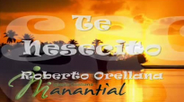 Te Nesecito, con letra, Roberto Orellana.mp4