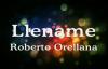 Llename Roberto Orellana letra.mp4