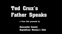 Ted Cruz's Father Speaks.flv