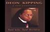 He Will Do Deon Kipping.flv
