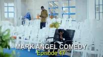 GOD BLESS YOU (Mark Angel Comedy) (Episode 47).flv