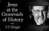 Jesus at the Crossroads of History _ N.T. Wright.mp4