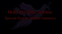 Hold On Old Soldier - Mississippi Mass Choir.flv
