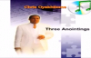 Three Anointings Pastor Chris Oyakhilome.mp4