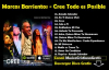 Marcos Barrientos - Cree Todo es Posible [Disco Completo].compressed.mp4