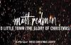 Matt Redman - O Little Town (The Glory Of Christmas) (Audio).mp4