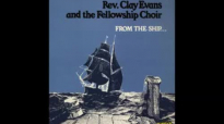 I'm Blessed by Rev. Clay Evans (Db).flv