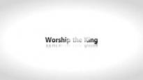 Todd White - Let's Worship the King.3gp