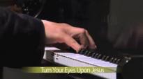 Marshall Hall - Turn your eyes upon Jesus.flv