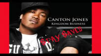 Canton Jones - Stay Saved.flv