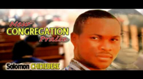Solomon Chidiebere - New Congregation Praise - Latest 2016 Nigerian Gospel Music.mp4