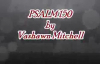 Psalm 150 Vashawn Mitchell lyrics