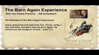 The Born Again Experience - RW Schambach