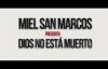 Miel San Marcos - Dios No Está Muerto 2 (video oficial).mp4