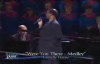 Were You There Medley by Larnelle Harris.flv