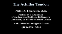 Achilles Tendon rupture ,tear, tendonitis  Everything You Need To Know  Dr. Nabil Ebraheim