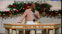 Black Lives Matter - 12.14.14 - West Jacksonville COGIC - Bishop Gary L. Hall Sr.flv
