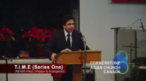TIME (Series One) - Sermon by Pastor Peter Paul - CORNERSTONE ASIAN CHURCH CANADA.flv