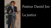 La justification - Pasteur Daniel Joo.mp4