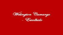 Welington Camargo  Escolhido