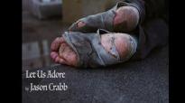 Let Us Adore - Jason Crabb.flv