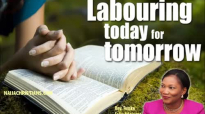 Labouring today for tomorrow - Rev. Funke Felix Adejumo.mp4