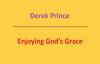 Enjoying God's Grace. Derek Prince. Audio sermon.3gp